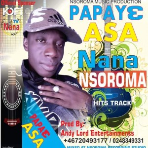 Papaye Asa - Nana Nsoroma